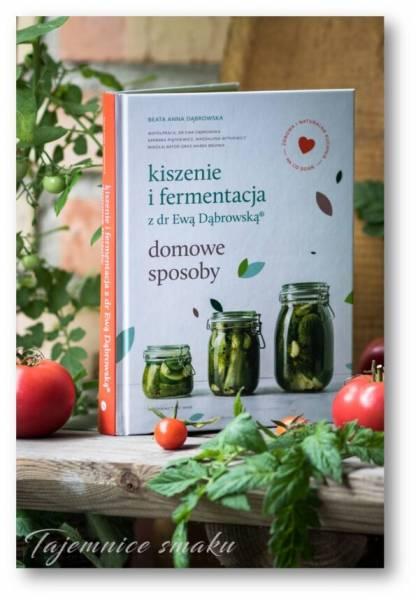 Kiszenie i fermentacja z dr Ewą Dąbrowską. Domowe sposoby.