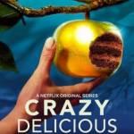 CRAZY DELICIOUS – Bardziej dziwny niż szalony