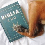 BIBLIA CBD: JAK STOSOWAĆ KONOPIE, BY WZMOCNIĆ ODPORNOŚĆ I ZYĆ DŁUŻEJ - DR DANI GORDON