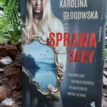 Sprawa Sary. GłogowskaK.