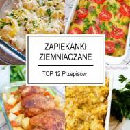 Zapiekanka Ziemniaczana – TOP 12 Przepisów na Pyszną Zapiekankę z Ziemniakami