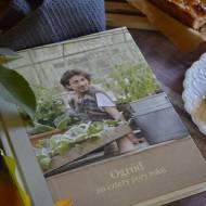 Ogród na cztery pory roku - recenzja książki, a także przepis na Galette z owocami jesieni.